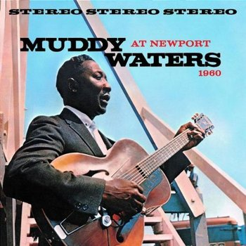 Muddy Waters – At Newport 1960.jpg
